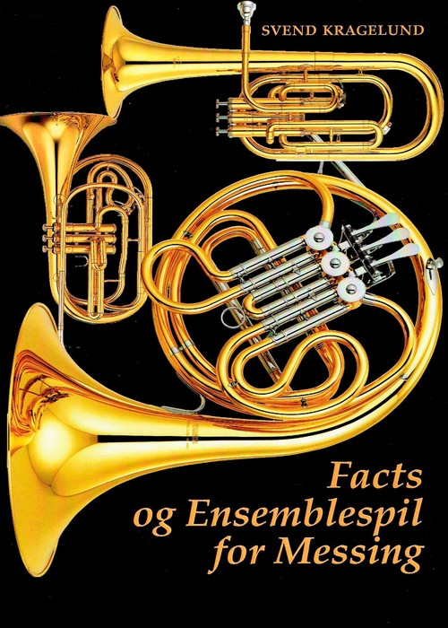 Facts og Ensemblespil for Messing