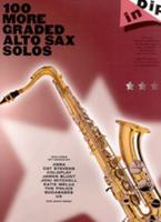 100 More Graded Altsax Solos
