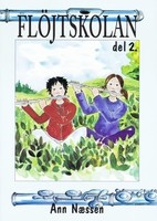 Fløjteskolen 2. in Swedish by Ann Næssén