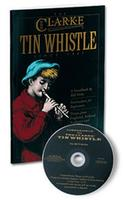 Clarke tin whistle advanced tutor book with CD