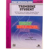 Trombone Student by Paul Tanner Level 3