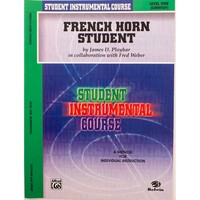 French Horn Student by James D. Ployhar Level 1